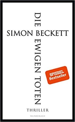 Beckett, Simon - David Hunter 06 - Die ewigen Toten