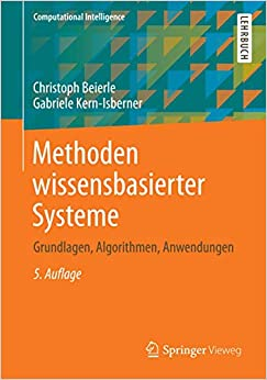 Beierle, Christoph; Kern-Isberner, Gabriele - Methoden wissensbasierter Systeme - Grundlagen, Algorithmen, Anwendungen