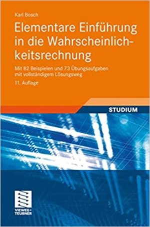 Bosch, Karl - Elementare Einführung in die Wahrscheinlichkeitsrechnung