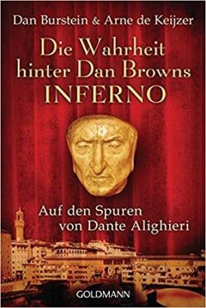 Burstein, Dan; Keijzer, Arne de - Die Wahrheit hinter Dan Browns Inferno