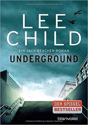 Child, Lee - Jack Reacher 13 - Underground