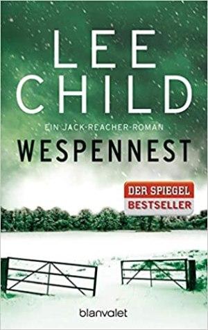 Child, Lee - Jack Reacher 15 - Wespennest