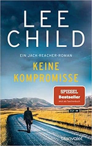 Child, Lee - Jack Reacher 20 - Keine Kompromisse