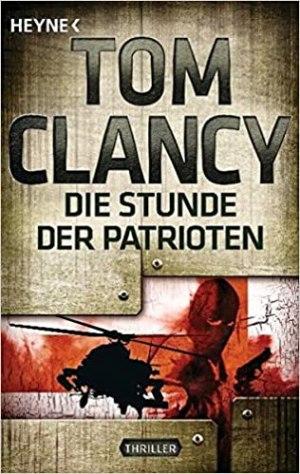 Clancy, Tom - Jack Ryan 02 - Die Stunde der Patrioten