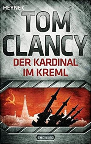 Clancy, Tom - Jack Ryan 05 - Der Kardinal im Kreml
