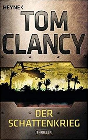 Clancy, Tom - Jack Ryan 06 - Der Schattenkrieg
