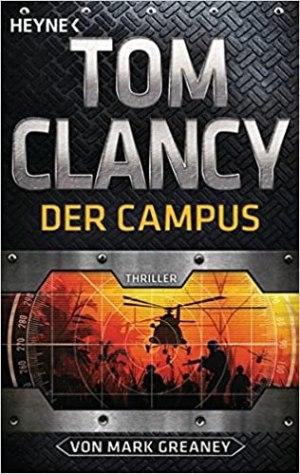 Clancy, Tom - Jack Ryan 17 (Greaney, Mark) - Der Campus