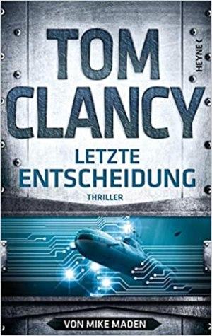 Clancy, Tom - Jack Ryan 21 - Letzte Entscheidung
