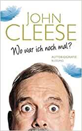 Cleese, John - Wo war ich noch mal