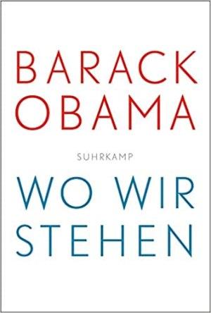 Obama, Barack - Wo wir stehen