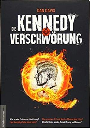 Davis, Dan - Die Kennedy-Verschwörung