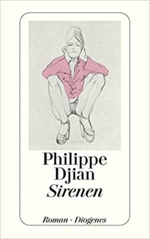 Djian, Philippe - Sirenen