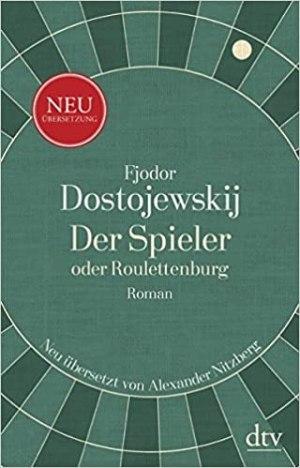 Dostojewskij, Fjodor M. - Der Spieler