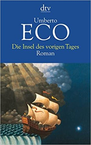 Eco, Umberto - Die Insel des vorigen Tages