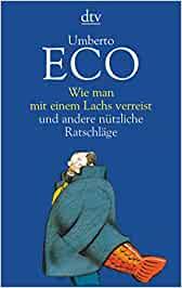 Eco, Umberto - Wie man mit einem Lachs verreist