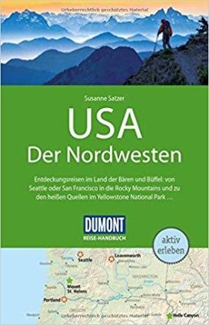 DuMont  Reise-Handbuch - USA - Der Nordwesten
