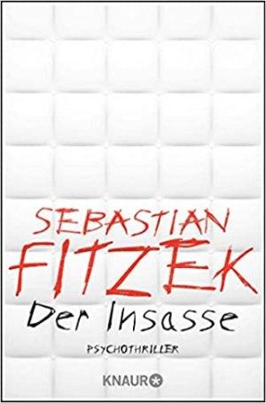 Fitzek, Sebastian - Der Insasse