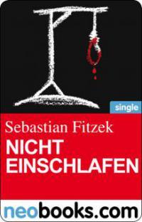 Fitzek, Sebastian - Nicht einschlafen