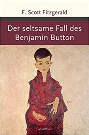 Fitzgerald, F. Scott - Der seltsame Fall des Benjamin Button