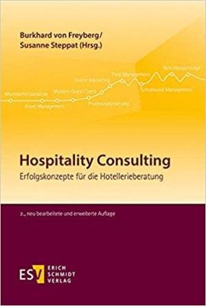 Freyberg, Burkhard von; Steppat, Susanne; Boden, Christiane - Hospitality Consulting