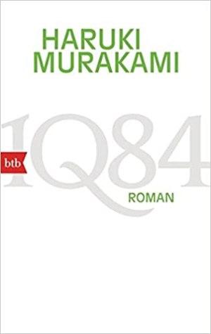 Murakami, Haruki - 1Q84 - Buch 1+2