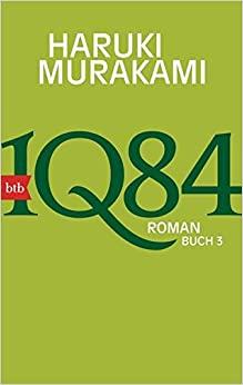 Murakami, Haruki - 1Q84 - Buch 3