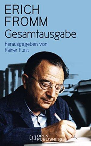Fromm, Erich - Gesamtausgabe