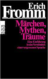 Fromm, Erich - Märchen, Mythen, Träume