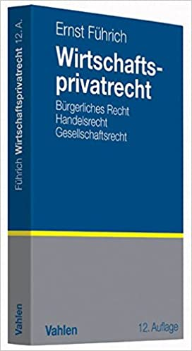 Führich, Ernst - Wirtschaftsprivatrecht