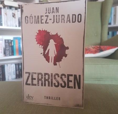Rezension – Zerrissen – Juan Gomez-Jurado