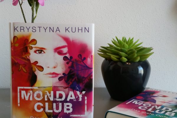 Rezension – Monday Club – Der zweite Verrat – Krystyna Kuhn