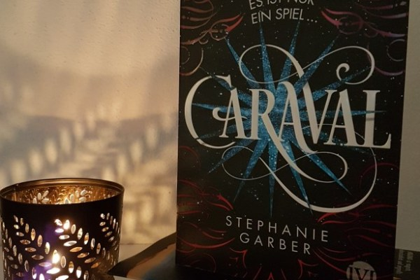 Rezension – Caraval – Stephanie Garber
