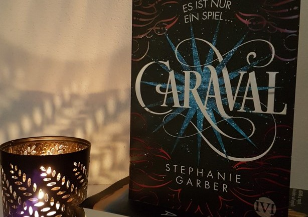 Rezension – Caraval – Stephanie Garber