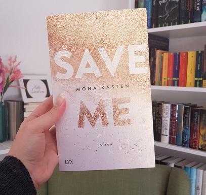 Rezension – Save Me – Mona Kasten