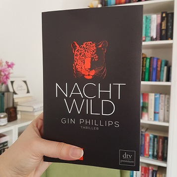Rezension – Nachtwild – Gin Phillips