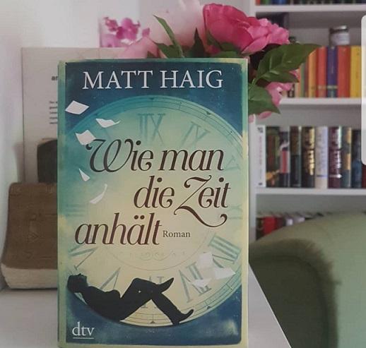 Rezension – Wie man die Zeit anhält – Matt Haig