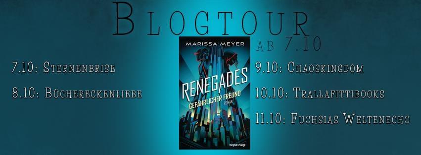 Meine geheime Identität – Renegades – Marissa Meyer (Blogtour + Gewinnspiel)