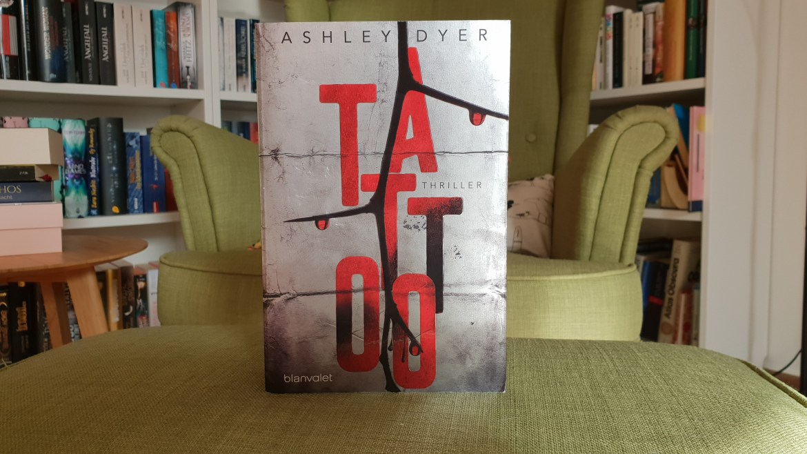 Rezension – Tattoo – Ashley Dyer