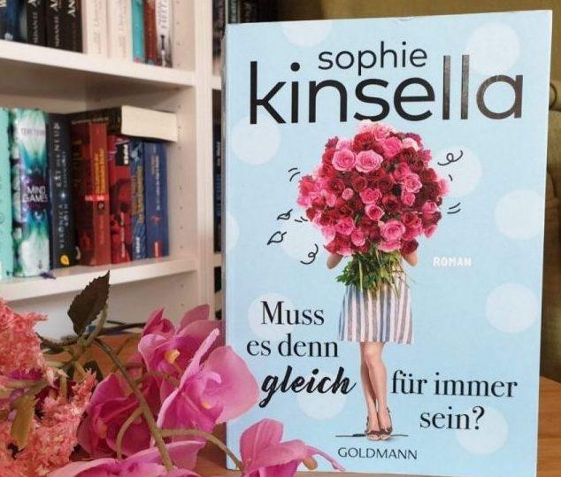 Rezension – Muss es denn gleich für immer sein – Sophie Kinsella