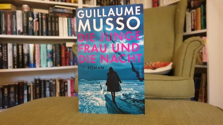Rezension – Die junge Frau und die Nacht – Guillaume Musso