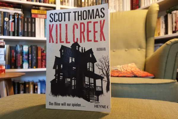 Rezension – Kill Creek – Scott Thomas