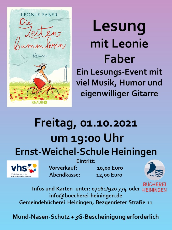 Lesung am 01.10.2021, 19:00 Uhr, Ernst-Weichel-Schule Heiningen. Eintritt Vorverkauf 10 Euro, Abendkasse 12 Euro. info@buecherei-heiningen.de