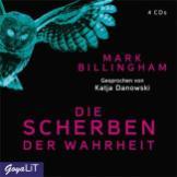 """""""Die Scherben der Wahrheit"""" von Mark Billingham"""