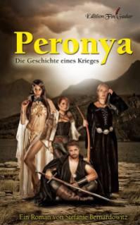 """""""Peronya - Die Geschichte eines Kriegers"""" von Stefanie Bernardowitz"""
