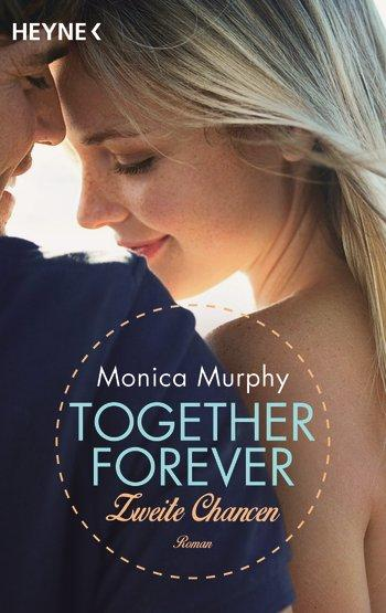 """Together Forever - Zweite Chance"" von Monica Murphey"