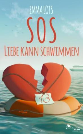 """""""SOS - Liebe kann schwimmen"""" von Emma Lots"""