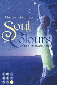 """Soul Colours - Blaue Harmonie"""