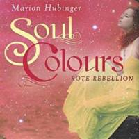[Rezension] Soul Colours - Rote Rebellion