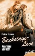 """""""Backstage Love - Köpfüber verliebt"""" von Kathrin Lichters"""