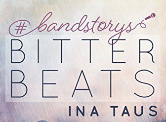 [Rezension] #bandstorys: Bitter Beats
